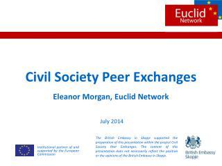 Civil Society Peer Exchanges Eleanor Morgan, Euclid Network