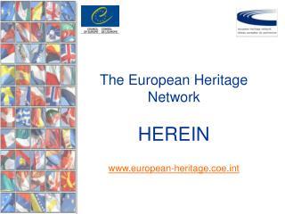 The European Heritage Network HEREIN european-heritage.coet