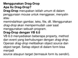 Menggunakan Drag-Drop Apa Itu Drag-Drop?