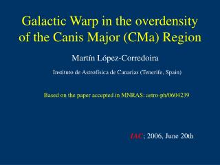 Galactic Warp in the overdensity of the Canis Major (CMa) Region
