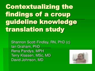 Contextualizing the findings of a croup guideline knowledge translation study