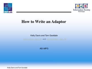 How to Write an Adaptor