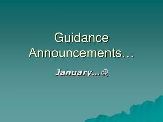 Guidance Announcements�