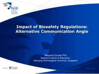 Impact of  Biosafety  Regulations: Alternative Communication Angle