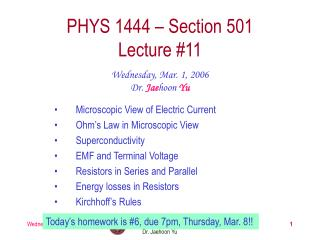 PHYS 1444 – Section 501 Lecture #11