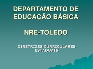 DEPARTAMENTO DE EDUCA  O B SICA  NRE-TOLEDO