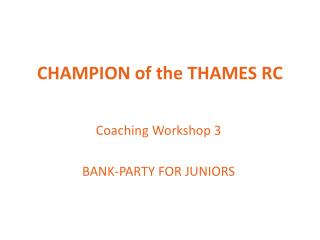 CHAMPION of the THAMES RC