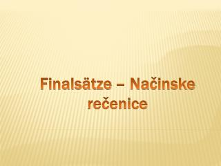 Finals�tze  � Na ?inske re?enice