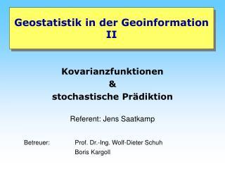 Geostatistik in der Geoinformation II