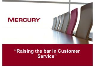 """Raising the bar in Customer Service"""