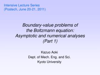 Boundary-value problems of the Boltzmann equation: Asymptotic and numerical analyses (Part 1)