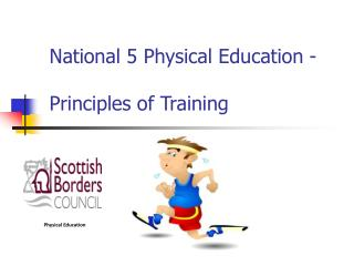 National 5 Physical Education -  Principles of Training