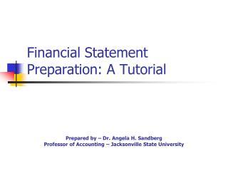 Financial Statement Preparation: A Tutorial