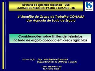 Local: Jaguariúna - SP 15 de junho de 2004
