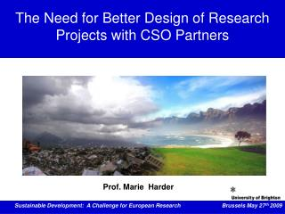 The Need for Better Design of Research Projects with CSO Partners