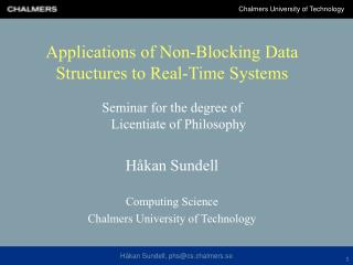 Applications of Non-Blocking Data Structures to Real-Time Systems