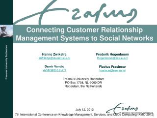 Connecting Customer Relationship Management Systems to Social Networks