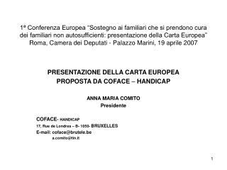 PRESENTAZIONE DELLA CARTA EUROPEA PROPOSTA DA COFACE  –  HANDICAP ANNA MARIA COMITO Presidente
