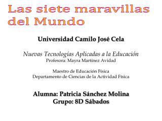 Universidad Camilo Jos� Cela Nuevas Tecnolog�as Aplicadas a la Educaci�n