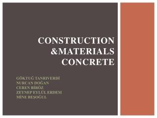 CONSTRUCTION &MATERIALS  CONCRETE