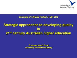 Professor Geoff Scott University of Western Sydney
