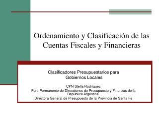 Ordenamiento y Clasificación de las Cuentas Fiscales y Financieras