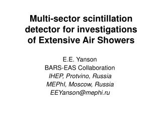 Multi-sector  scintillation detector for investigations of Extensive Air Showers
