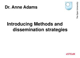Introducing Methods and dissemination strategies