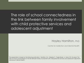 Hayley Hamilton,  PhD Centre for Addiction and Mental Health