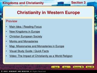 Preview Main Idea / Reading Focus New Kingdoms in Europe Christian European Society