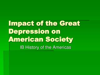 Impact of the Great Depression on American Society