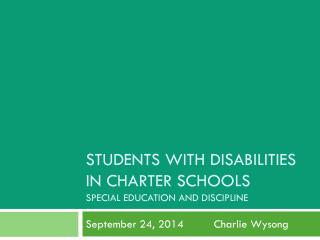 Students with Disabilities in Charter Schools Special Education and Discipline