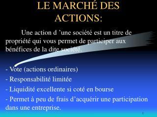 LE MARCHÉ DES ACTIONS: