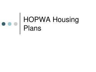 HOPWA Housing Plans
