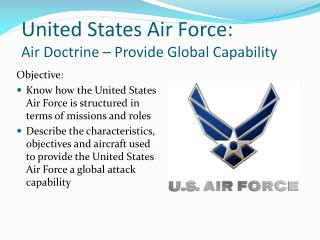 United States Air Force:  Air Doctrine – Provide Global Capability