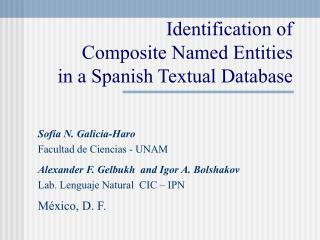 Identification of  Composite Named Entities in a Spanish Textual Database