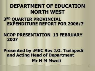 DEPARTMENT OF EDUCATION  NORTH WEST