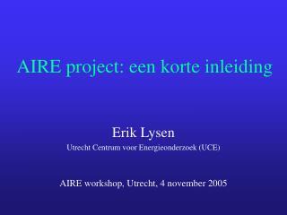 AIRE project: een korte inleiding
