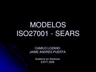MODELOS  ISO27001 - SEARS