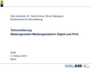 Gabi Jordanski, Dr. Heike Krämer, Miriam Mpangara Bundesinstitut für Berufsbildung