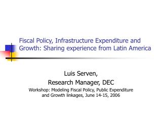 Fiscal Policy, Infrastructure Expenditure and Growth: Sharing experience from Latin America