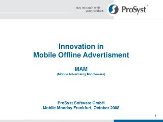 Innovation in Mobile Offline Advertisment MAM (Mobile Advertising Middleware)