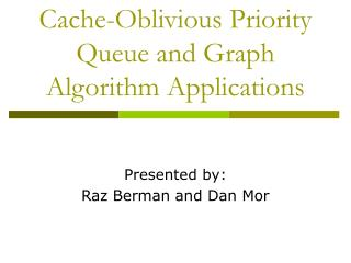Cache-Oblivious Priority Queue and Graph Algorithm Applications