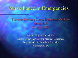Surveillance in Emergencies