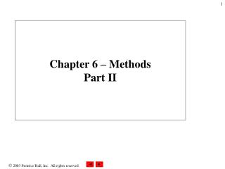 Chapter 6 – Methods Part II