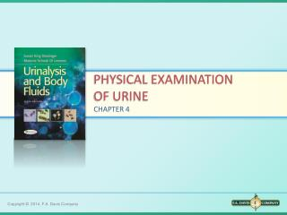 PHYSICAL EXAMINATION  OF URINE