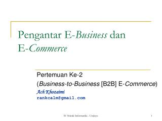 Pengantar E- Business  dan E- Commerce