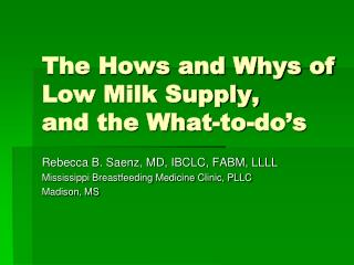 The Hows and Whys of Low Milk Supply, and the What-to-do s