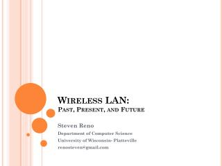 Wireless LAN: Past, Present, and Future