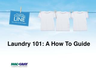 Laundry 101: A How To Guide